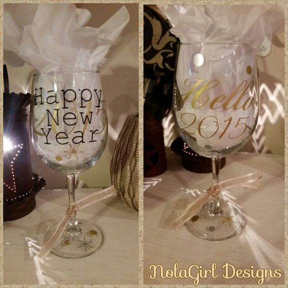 Check out this item in my Etsy shop https://www.etsy.com/listing/212654238/new-years-eve-wine-glasses-2015-new-year
