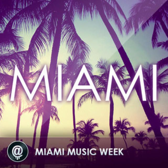 Miami Music Week 2015 | Ultra Music Festival | UMF | Winter Music Conference | One Last Tour - @Last! Records