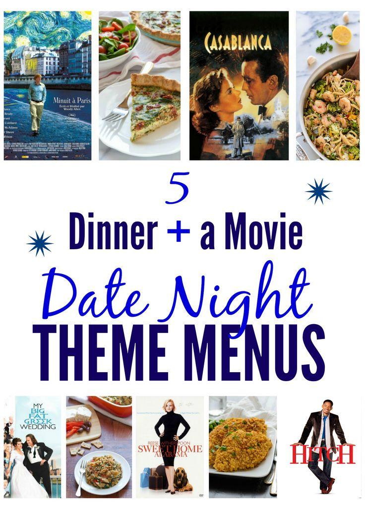 5 Dinner and a Movie Date Night Theme Menus