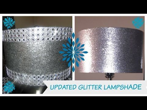 DIY - UPDATE - GLITTER LAMPSHADE - BLING QUEENS - YouTube
