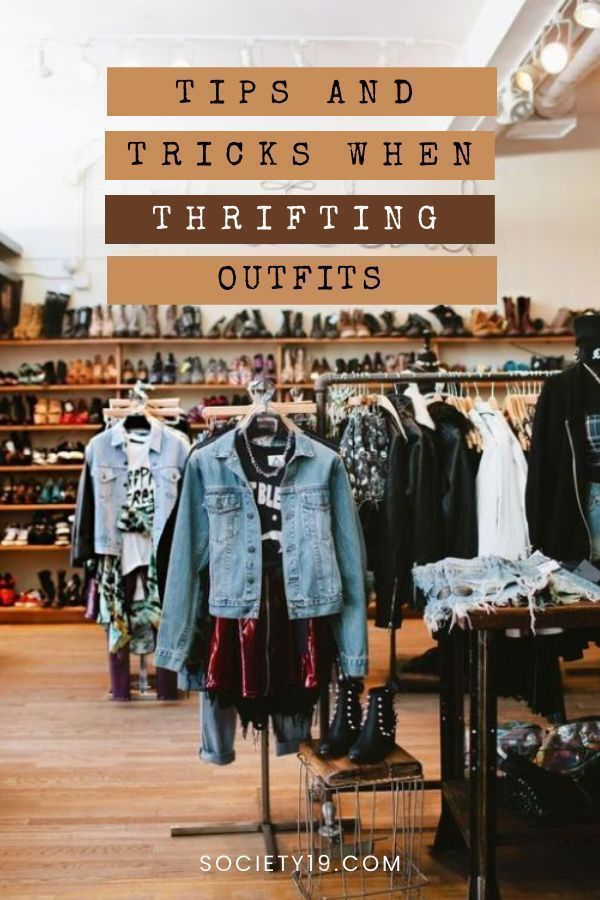 Tips And Tricks When Thrifting Outfits Society19 Uk Fashiontipsparis Outfits Second Hand Fashion Clothe In 2020 Thrift Store Fashion Thrifting Thrift Store Outfits