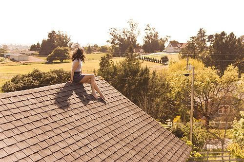 Sometimes I rebel and sit on the roof and just think.