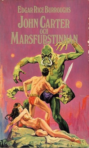 A Princess of Mars (1975) Swedish  John Carter och Marsfurstinnan. By Edgar Rice Burroughs. (Sweden: Lindqvist, 1975) paperback.