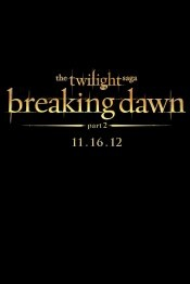 The final part of the Twilight Saga: Breaking Dawn.  In Movie Theaters:November 16, 2012