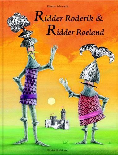 RIDDERS, PRINSESSEN EN KASTELEN: ridder-roderik-en-ridder-roeland boek