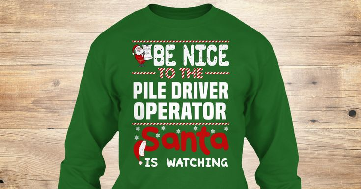 If You Proud Your Job, This Shirt Makes A Great Gift For You And Your Family.  Ugly Sweater  Pile Driver Operator, Xmas  Pile Driver Operator Shirts,  Pile Driver Operator Xmas T Shirts,  Pile Driver Operator Job Shirts,  Pile Driver Operator Tees,  Pile Driver Operator Hoodies,  Pile Driver Operator Ugly Sweaters,  Pile Driver Operator Long Sleeve,  Pile Driver Operator Funny Shirts,  Pile Driver Operator Mama,  Pile Driver Operator Boyfriend,  Pile Driver Operator Girl,  Pile Driver…