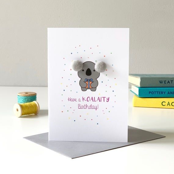 Koala Birthday Card With Pom Pom Ears Etsy Birthday Card Drawing Birthday Cards Kids Birthday Cards