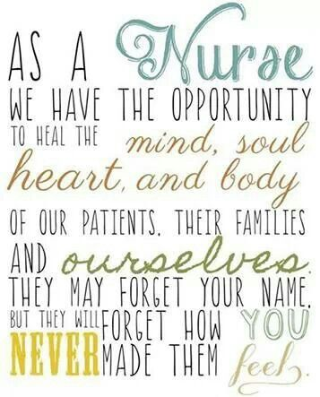 Nursing! My goal as a nurse practitioner is to make then as comfortable as possible during their stay.