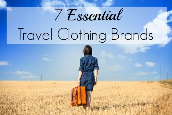 7 Essential Travel Clothing Brands for Women: the Ultimate Globetrotter's Guide - find out what they are!