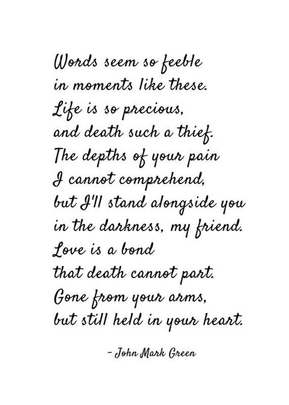 Sympathy Gifts For Friend Or Family Grief Gift Words Seem So Feeble In Moments Like These Poem B In 2020 Sympathy Quotes Grieving Quotes Friends Quotes