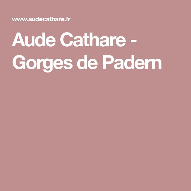 Aude Cathare - Gorges de Padern