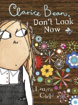 clarice bean, don't look now • lauren child