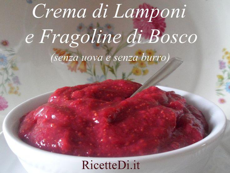 crema_di_lamponi_e_fragoline_di_bosco