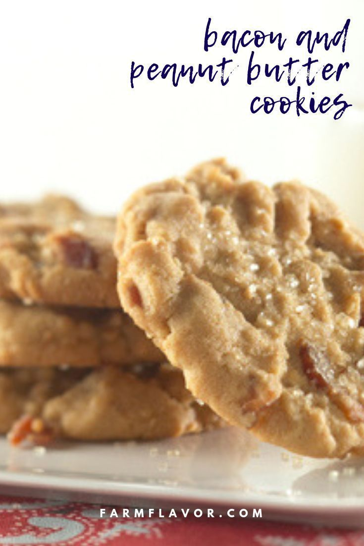 Bacon And Peanut Butter Cookies In 2020 Peanut Butter Cookies