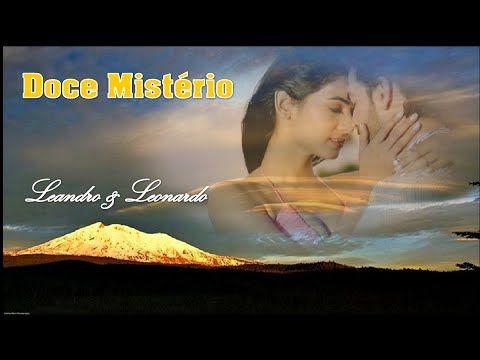 ★♫♡Doce Mistério★♫♡ Leandro & Leonardo