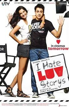 I Hate Luv Storys Hindi Movie Online - Imran Khan, Sonam Kapoor, Kavin Dave, Bruna Abdullah, Ketki Dave, Anju Mahendru and Samir Soni. Directed by Punit Malhotra. Music by Vishal Shekhar. 2010 [U/A] ENGLISH SUBTITLE