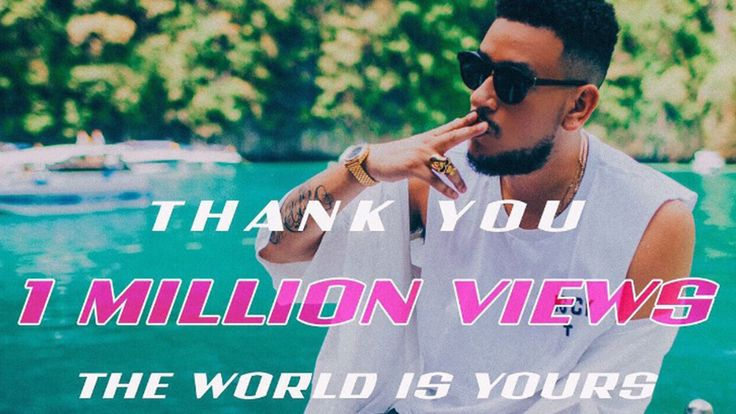 AKA World is Yours music video reaches 1 million views on Youtube in almost 2 months. The Video was published on the 2nd February 2017