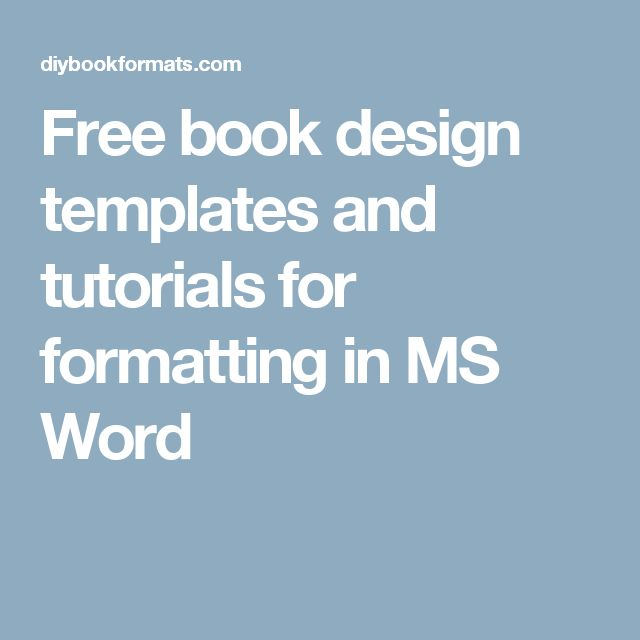 Free book design templates and tutorials for formatting in MS Word - free book template for word