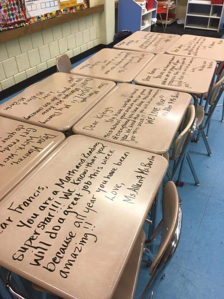Write notes of encouragement on students desks using dry erase markers for the first day of standardized testing