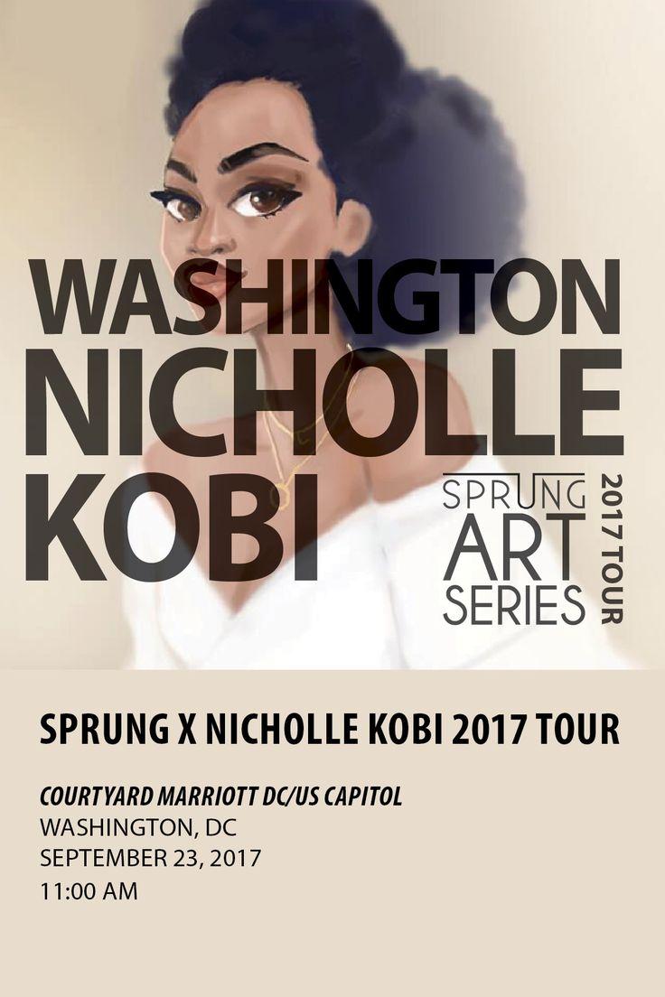 NICHOLLE KOBI US ART TOUR 2017 WASHINGTON , DC , September 23,2017 The Venue Courtyard Marriot DC/US Capitol  Tickets link : https://hoo.events//e/sxnk-6/