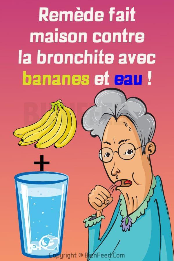 Remede Fait Maison Contre La Bronchite Avec Bananes Et Eau Bronchite Remede Soigner Une Bronchite