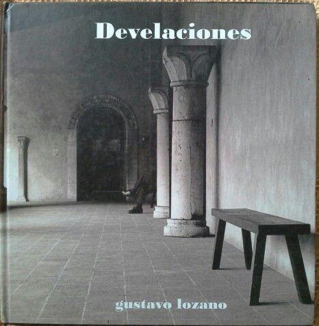 Libro donde se analiza la obra fotografica de Gustavo Lozano