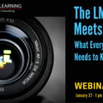 In recent years, the learning solutions landscape has changed dramatically. What does that mean for buyers and sellers? Join independent learning tech analyst, John Leh, for his annual LMS trends snapshot. RSVP now for this live online event, scheduled for the 27th of January, 2017!