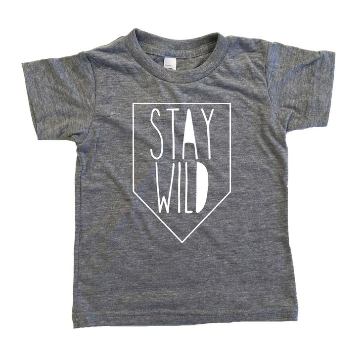 Stay WILD Tee, Toddler t-shirt, Trendy kids clothes, Hipster kids clothes, child t-shirt, Screen Printed Shirts, Graphic Tee, Kids Shirt by SandiLake on Etsy https://www.etsy.com/listing/185783827/stay-wild-tee-toddler-t-shirt-trendy