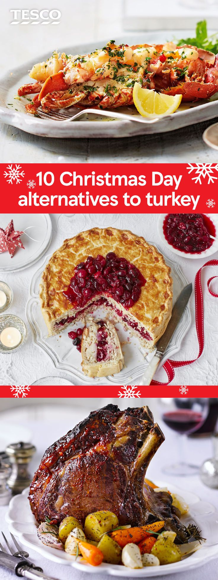 Looking for an alternative Christmas dinner idea? If turkey isn't for you, try one of our top alternative recipes, from stunning salmon and roast beef to vegetarian nut roasts and vegan bakes. | Tesco