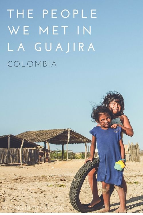 We were drawn to remote La Guajira by a stunning black and white portrait, so it is of little surprise that it was the people, rather than the landscapes, which we truly enjoyed having in front of our lens.  Here are some of the people we met.