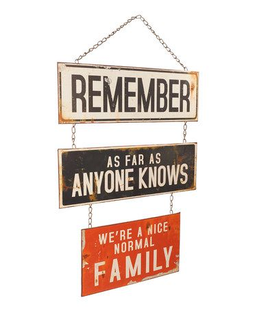 Look what I found on #zulily! 'Normal Family' Wall Sign #zulilyfinds.......or I'm a nice normal old lady