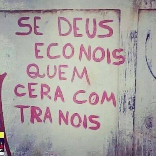Se Deus é com nóis, nem a gramática será contra nóis. | 22 erros de português tão elaborados que era mais fácil ter escrito certo