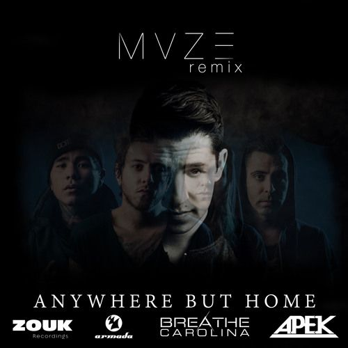 Anywhere But Home - Apek + Breathe Carolina - MVZ3 Remix  #EDM #Music #FreedomOfArt  Join us and SUBMIT your Music  https://playthemove.com/SignUp