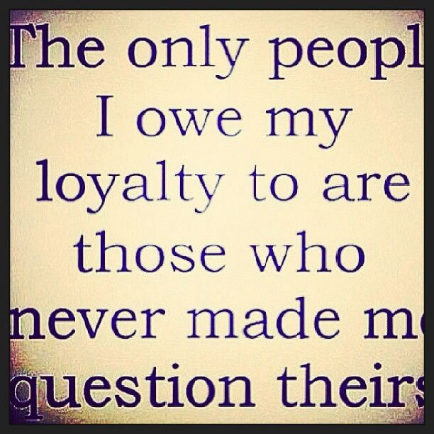 Loyalty In Friendship Quotes Images: Quotes About Loyalty And Betrayal. QuotesGram