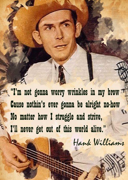 Hank Williams Quote