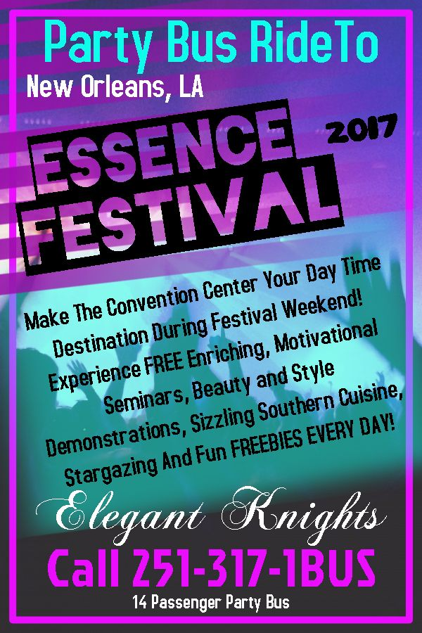 Gather Your Friends And Get On The Bus And Party With Us All The Way To The Essence Festival In New Orleans June 29 - July 2. Give The Party Bus Lady A Call At 251-317-1BUS For Your Party Bus Experience!