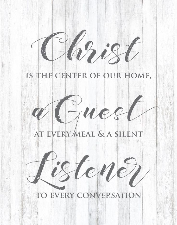Christ is the center of our home, a guest at every meal and a silent listener to every conversation.  Making Christ the center of your home is constantly including Him in every area of the time spent in your home. That means from the moment you wake up to the moment you rest your head. Benefits of doing this far exceed your expectations. Display this farmhouse print as a reminder to keep Christ as the center of your home. #christisthecenterofourhome