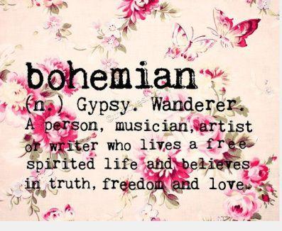 bohemian= you