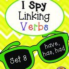Helper Verbs HAVE, HAS, HAD I Spy