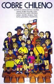 COBRE CHILENO Por primera vez, la gran riqueza nacional de Chile pasaba a ser de todos.