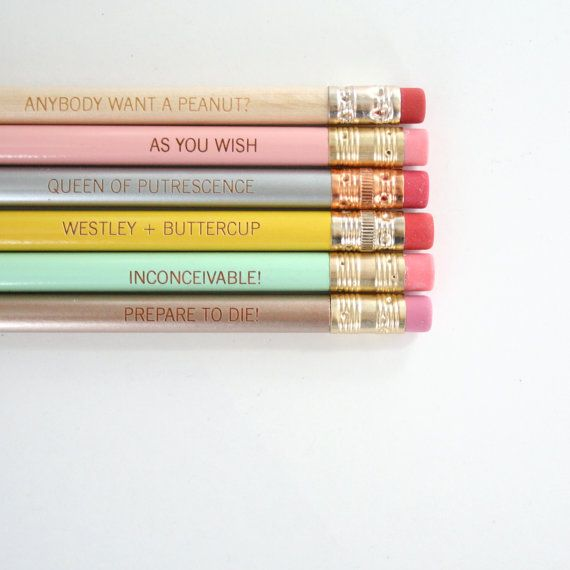 """Princess Bride"" quotes pencils. Must not buy them, no matter how much I want them...."