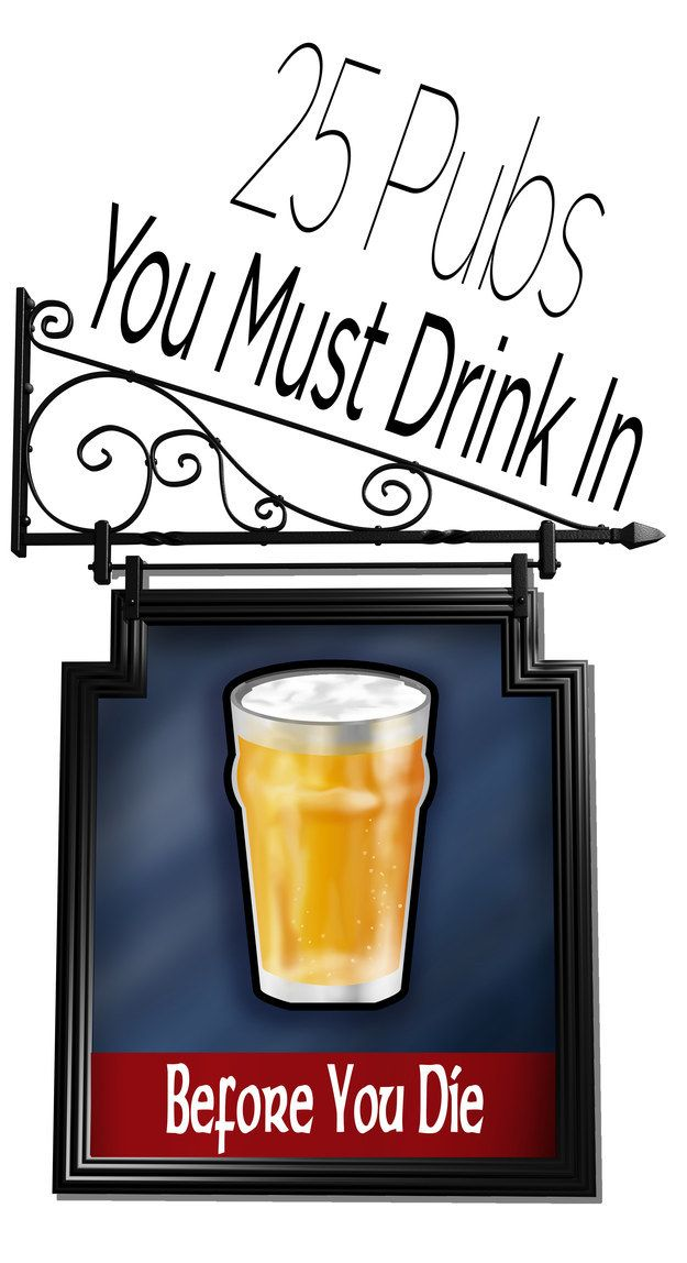 25 Pubs You Must Drink In Before You Die