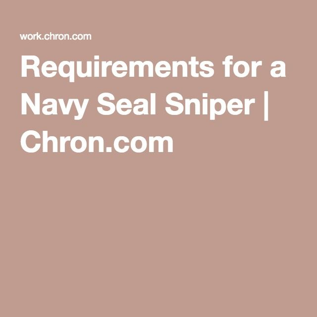 Requirements for a Navy Seal Sniper | Chron.com