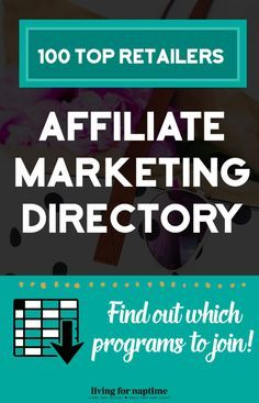 Find out where your favorite online retailers have an affiliate program so you can join the right programs to start earning money on your blog. See the full spreadsheet at LivingForNaptime.com
