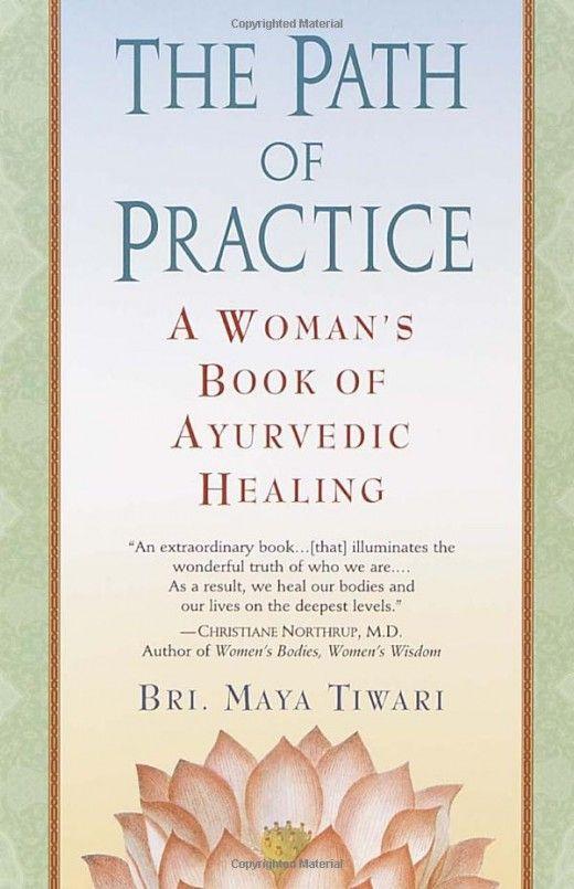 Path of Practice: Woman's Book of Ayurvedic Healing