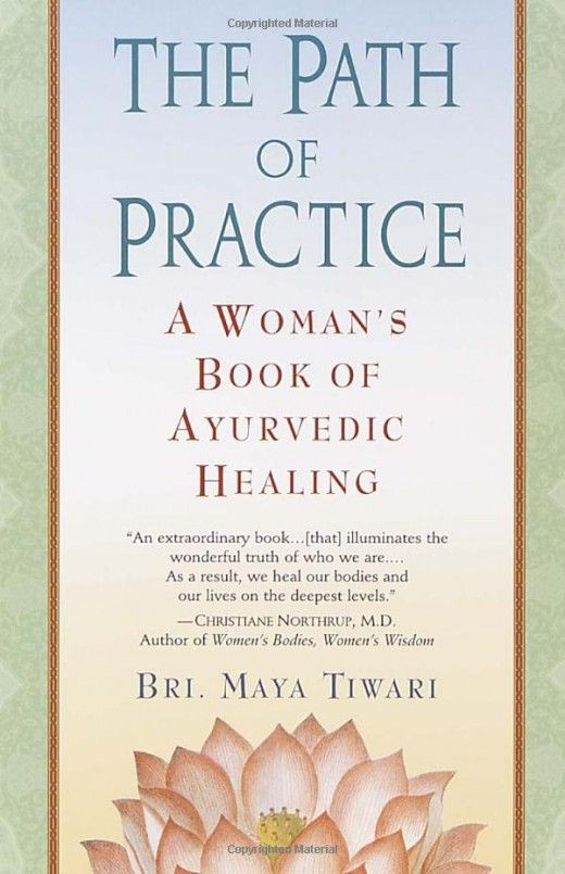 Wonderful holistic guide to healing our bodies and lives on all levels. Written by Ayurveda pioneer 'Mother Maya': http://mayatiwari.com/home.php