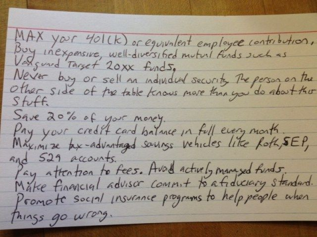This 4 – 6 index card has all the financial advice you – ll ever need – The Washington Post #motorhome #finance http://finance.remmont.com/this-4-6-index-card-has-all-the-financial-advice-you-ll-ever-need-the-washington-post-motorhome-finance/  #finance advice # This 4 6 index card has all the financial advice you ll ever need By Ezra Klein September 16, 2013 Harold Pollack's index card. Think managing your finances has to be complicated? Wonkblog contributor (and UC Chicago social…