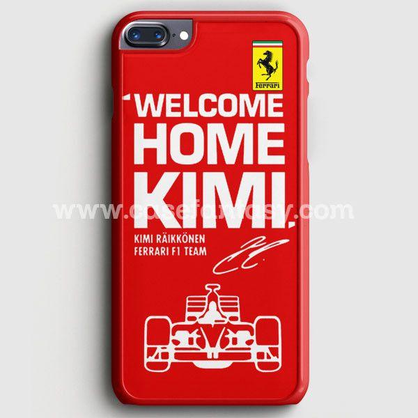 Kimi Raikkonen Welcome Home Ferrari F1 Team iPhone 7 Plus Case | casefantasy