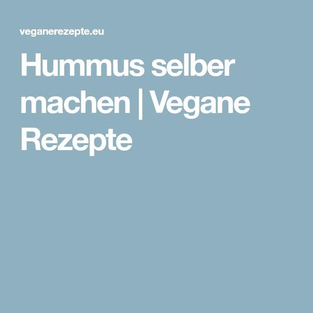 Hummus selber machen | Vegane Rezepte