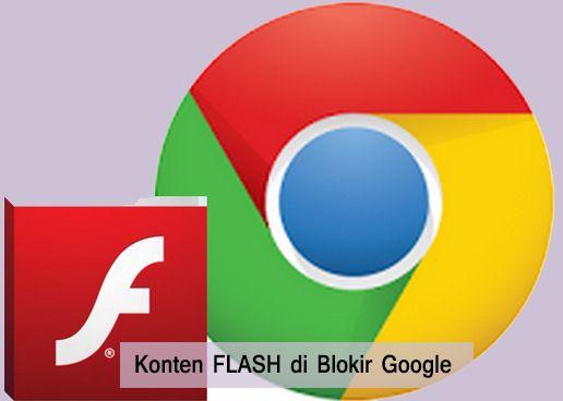 Rencananya, semua website yang memiliki konten Flash akan di blokir oleh Google pada akhir tahun ini. Jika pengunjung membuka website yang mengandung Flash, maka Chrome akan menampilkan notifikasi untuk mengaktifkan Flash. Pengunjung juga bisa meminta browser untuk mengingat website mana saja yang telah izinkan untuk mengaktifkannya.